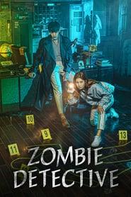 Zombie Detective (좀비탐정)